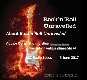 About RocknRoll Unravelled BBC Leeds